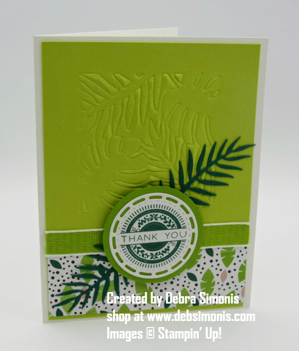 Stampin-Up-Tropical-Chic-Tropical-Thinlits-thank-you-card-Big-Shot-embossing-mat-Debra-Simonis-Stampinup