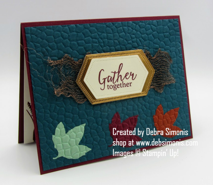 Stampin-Up-Gather-Together-Gathered-Leaves-Dies-Stitched-Nested-Labels-Dies-Embedded-Embossing-technique-thanksgiving-card-Debra-Simonis-Stampinup