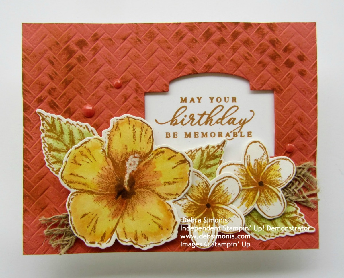 Stampin-Up-Timeless-Tropical-stamp-set-Coastal-Weave-Embossing-Folder-In-The-Tropics-Dies-Stitched-So-Sweetly-Dies-Braided-Burlap-Trim-birthday-card-Debra-Simonis-Stampinup